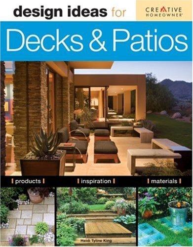Design Ideas for Decks & Patios: King, Heidi