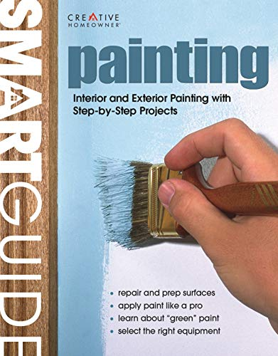9781580114233: Smart Guide®: Painting: Interior and Exterior Painting Step by Step (Home Improvement)
