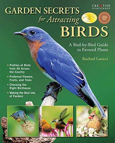 9781580114356: Garden Secrets for Attracting Birds: A Bird-by-Bird Guide to Favored Plants (Gardening)