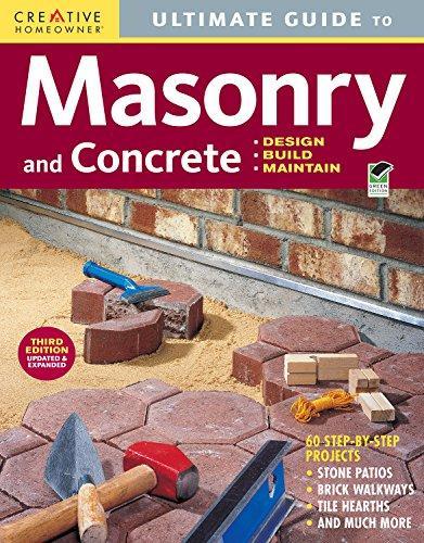 9781580114592: Ultimate Guide: Masonry & Concrete, 3rd edition: Design, Build, Maintain (Home Improvement)