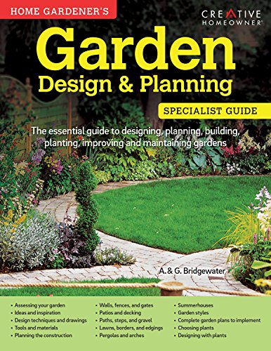 9781580117296: Home Gardener's Garden Design & Planning: The Essential Guide to Designing, Planning, Building, Planting, Improving and Maintaining (Home Gardener's Specialist Guide)