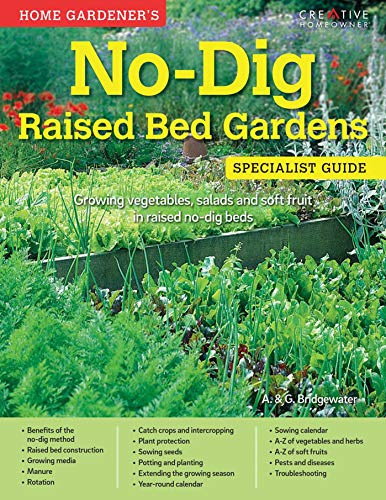9781580117807: Home Gardener's No-Dig Raised Bed Gardens