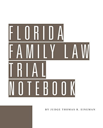 9781580120388: Florida Family Law Trial Notebook