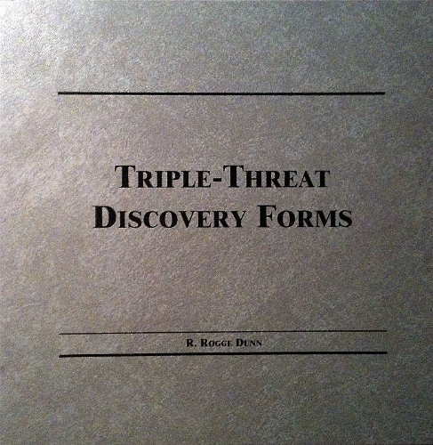 Triple-threat Discovery Forms: Rogge R. Dunn, Trey Cox