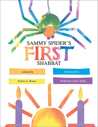 Sammy Spider's First Shabbat: Rouss, Sylvia