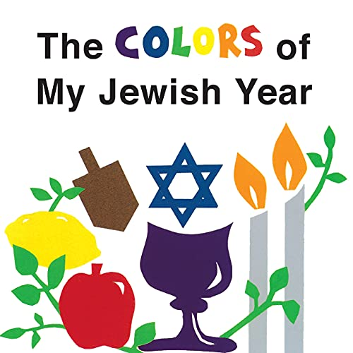 The Colors of My Jewish Year (Very First Board Books): Gold-Vukson, Marji