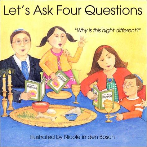 9781580130714: Let's Ask Four Questions