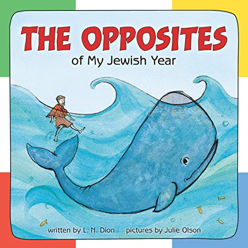 9781580131131: The Opposites of My Jewish Year (Very First Board Books)