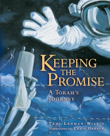 9781580131179: Keeping the Promise: A Torah's Journey (General Jewish Interest)