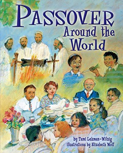 Passover Around the World: Lehman-Wilzig, Tami