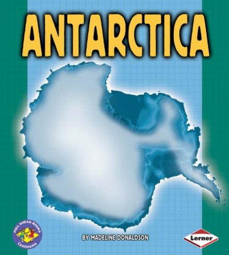 9781580133357: Antarctica (Pull Ahead Books - Continents)