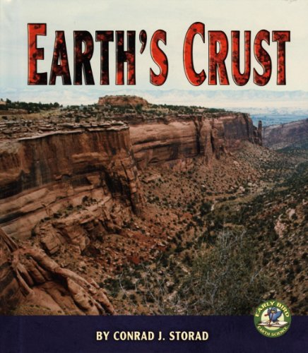 Early Bird Earth Science: Earth's Crust: Conrad Storad