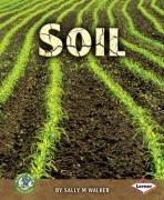 9781580133562: Soil (Early Bird Earth Science)