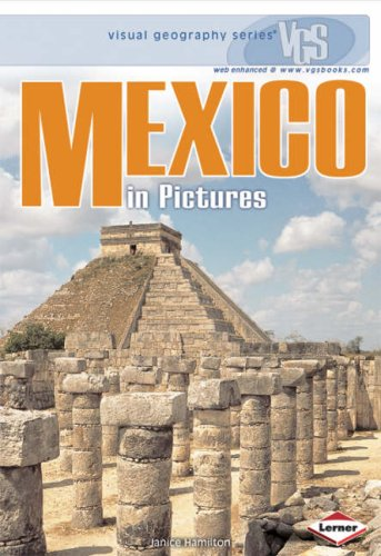9781580134507: Visual Geography: Mexico (Visual Geography Series)