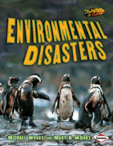 9781580134606: Disasters Up Close: Environmental Disasters