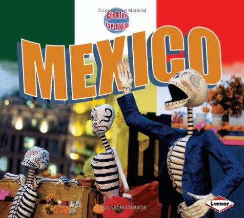 9781580134897: Mexico (Country Explorers)
