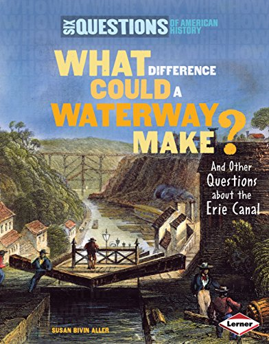 What Difference Could a Waterway Make?: And: Susan Bivin Aller
