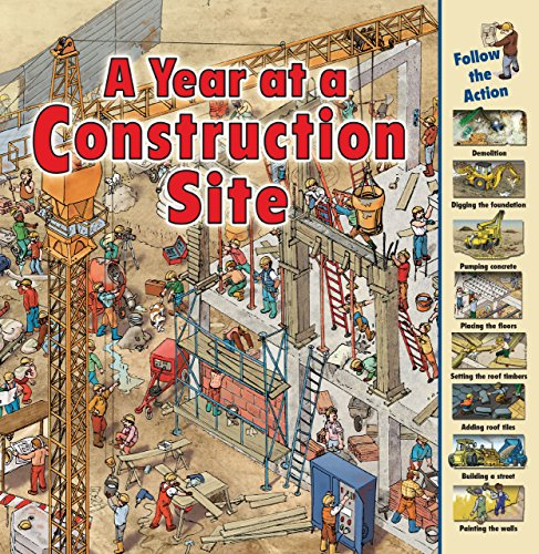 9781580137959: A Year at a Construction Site (Time Goes by)