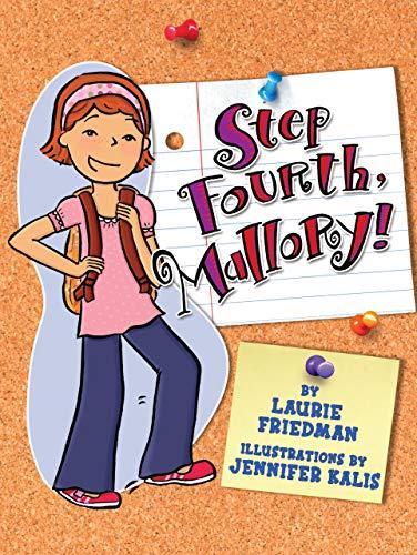 9781580138420: Step Fourth, Mallory!