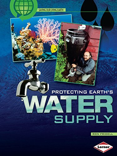 9781580138550: Protecting Earth's Water Supply (Saving Our Living Earth)