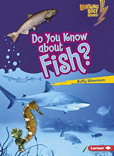 9781580138581: Do You Know About Fish? (Lightning Bolt Books)