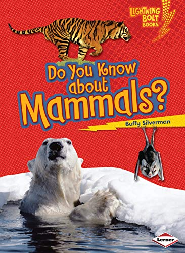 9781580138604: Do You Know About Mammals? (Lightning Bolt Books)