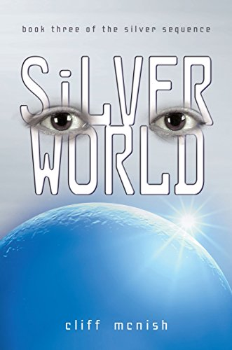 9781580138796: Silver World (Silver Sequence)