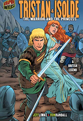 9781580138895: Tristan & Isolde: The Warrior and the Princess: A British Legend (Graphic Myths & Legends (Paperback))