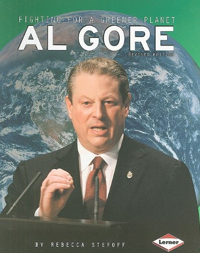 9781580138932: Al Gore: Fighting for a Greener Planet (Gateway Biographies)