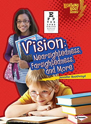 9781580139588: Vision: Nearsightedness, Farsightedness, and More (Lightning Bolt Books)