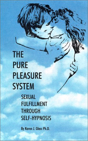 9781580150187: The Pure Pleasure System for Women : Sexual Fulfillment Through Self-Hypnosis