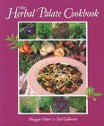 9781580170253: The Herbal Palate Cookbook