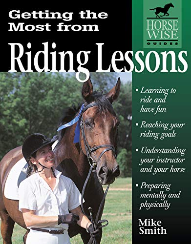 9781580170826: Getting the Most from Riding Lessons (Horse-Wise Guide)