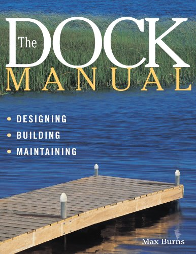 Dock Manual: Designing, Building, Maintaining