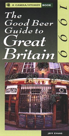 9781580171014: The Good Beer Guide to Great Britain (CAMRA/Storey Books)