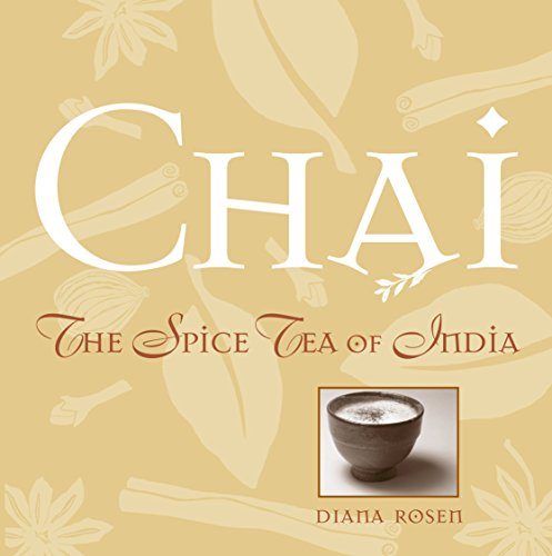 Chai: The Spice Tea of India