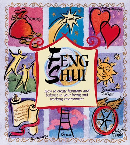 9781580171700: Feng Shui: How to Create Harmony and Balance in Your Living and Working Environment