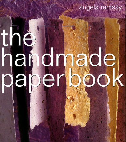 9781580171748: The Handmade Paper Book