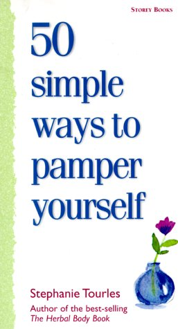 9781580172103: 50 Simple Ways to Pamper Yourself