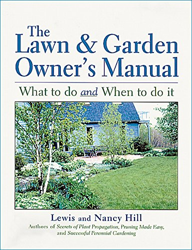 The Lawn & Garden Owner's Manual (9781580172141) by Lewis Hill; Nancy Hill