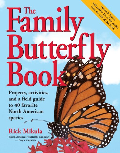 9781580172929: The Family Butterfly Book
