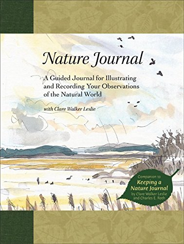 9781580172967: Nature Journal: A Guided Journal for Illustrating and Recording Your Observations of the Natural World