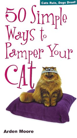 9781580173117: 50 Simple Ways to Pamper Your Cat