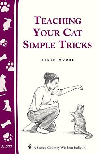 9781580173643: Teaching Your Cat Simple Tricks