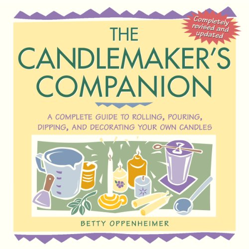 The Candlemaker's Companion: A Complete Guide to: Oppenheimer, Betty