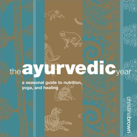 9781580174442: The Ayurvedic Year