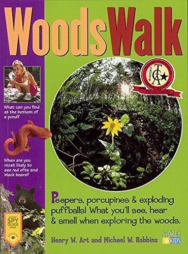 9781580174527: WoodsWalk: Peepers, Porcupines, and Exploding Puff Balls!