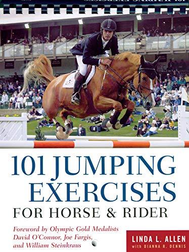 101 Jumping Exercises for Horse & Rider: Allen, Linda; Dennis, Dianna Robin