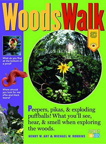 9781580174770: WoodsWalk: Peepers, Porcupines, and Exploding Puff Balls!