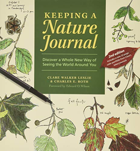 9781580174930: Keeping a Nature Journal: Discover a Whole New Way of Seeing the World Around You